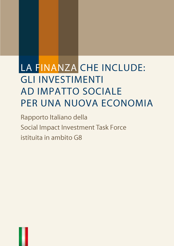 rLA FINANZA CHE INCLUDE: GLI INVESTIMENTI AD IMPATTO SOCIALE PER UNA NUOVA ECONOMIA